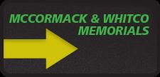 mccormackwhitcomemorials